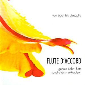 Flute d'accord (Von Bach bis Piazolla)