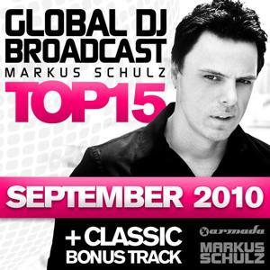 Global DJ Broadcast Top 15 - September 2010 (Including Classic Bonus Track)