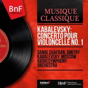Kabalevsky: Concerto pour violoncelle No. 1 (Mono Version)