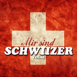 Mir sind Schwiizer, Vol. 2