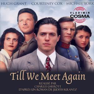 Till We Meet Again (Judith Krantz's Original Miniseries Soundtrack)