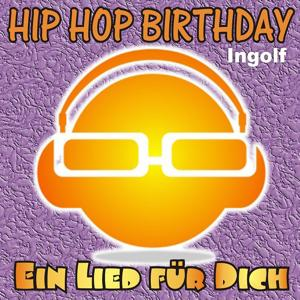 Hip Hop Birthday: Ingolf