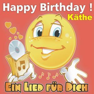 Happy Birthday! Zum Geburtstag: Käthe