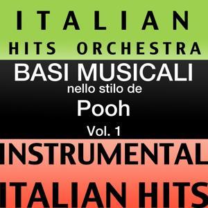 Basi Musicale Nello Stilo dei Pooh (Instrumental Karaoke Tracks), Vol. 1