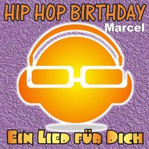Hip Hop Birthday: Marcel