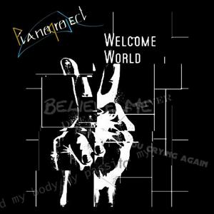 Welcome World