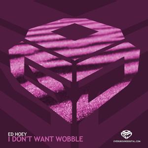 I Don't Want Wobble (Original)