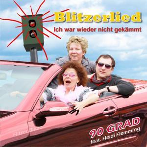 Blitzerlied - Wieder nicht gekämmt (Flitzer Blitzer Song)