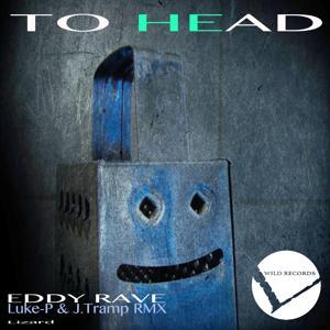 To Head (Luke-P & J.Tramp Remix)