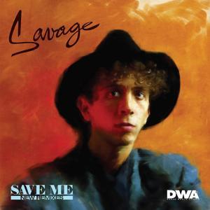 Save Me (New Remixes)