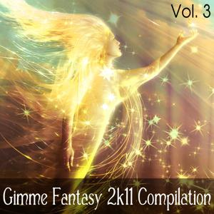 Gimme Fantasy 2k11 Compilation Vol. 3