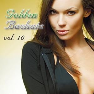 Golden Bachatas Vol.10
