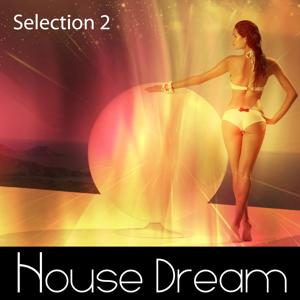 House Dream - Selection 2