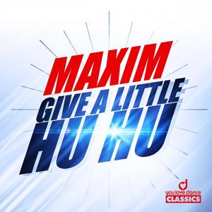 Give a Little Hu Hu