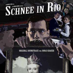 Schnee in Rio (Original Motion Picture Soundtrack)