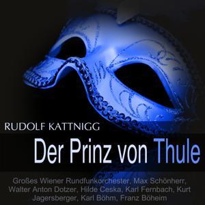 Kattnig: Der Prinz von Thule