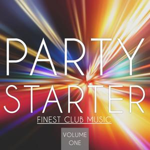 Party Starter, Vol. 1 (Finest Club Music)