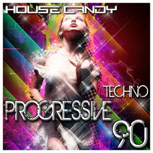 House Candy: Techno Progressive 90