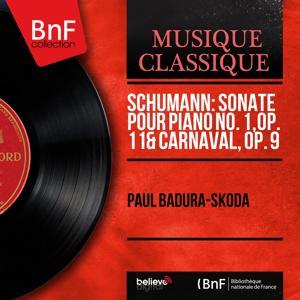 Schumann: Sonate pour piano No. 1, Op. 11 & Carnaval, Op. 9 (Mono Version)