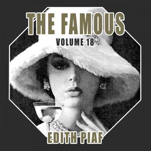 The Famous Edith Piaf, Vol. 18
