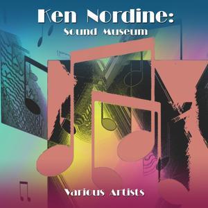 Ken Nordine: Sound Museum