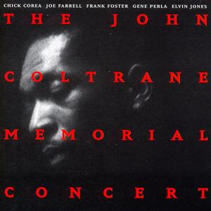 The John Coltrane Memorial Concert (Live)