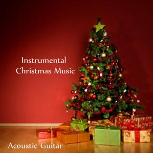 Instrumental Christmas Music - Acoustic Guitar