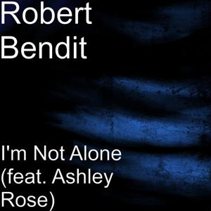 I'm Not Alone (feat. Ashley Rose)