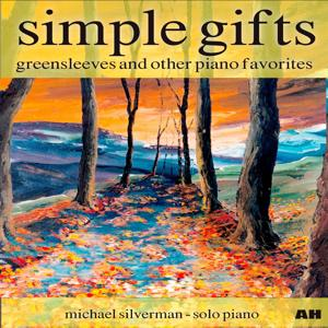Simple Gifts, Greensleeves and Other Piano Favorites (Solo Piano)
