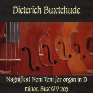 Dieterich Buxtehude: Magnificat Noni Toni for organ in D minor, BuxWV 205