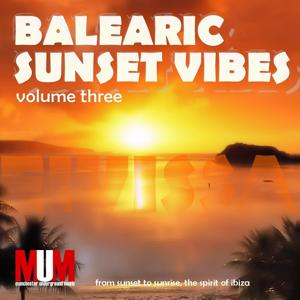 Balearic Sunset Vibes, Vol. 3