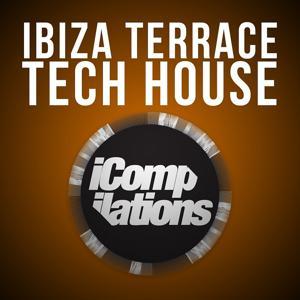 Ibiza Terrace Tech House