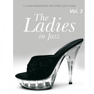 The Ladies in Jazz, Vol. 3