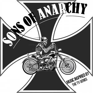 Sons of Anarchy (Music Inspired By the TV Series)