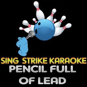 Pencil Full of Lead (Karaoke Version) (Originally Performed By Paolo Nutini)