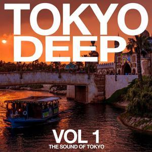 Tokyo Deep, Vol. 1 (The Sound of Tokyo)