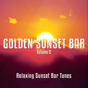 Golden Sunset Bar, Vol. 2 (Relaxing Sunset Bar Moods )