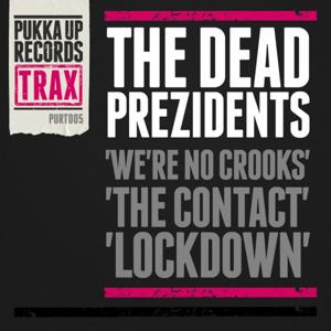We're No Crooks / The Contact / Lockdown