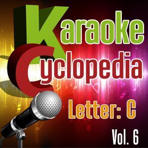 Karaoke Cyclopedia: Letter C, Vol. 6