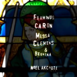 Firminus Caron: Missa Clemens et benigna (Arr. for Guitar)