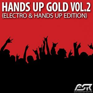 Hands up Gold Vol. 2 (Electro & Hands up Edition)