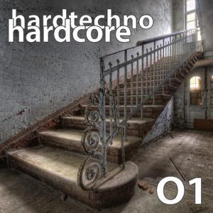 Hardtechno Hardcore, Vol.01