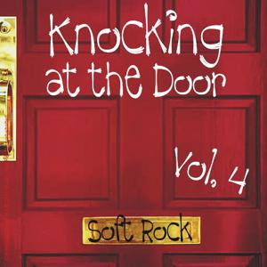Knocking at the Door Soft Rock Vol. 4