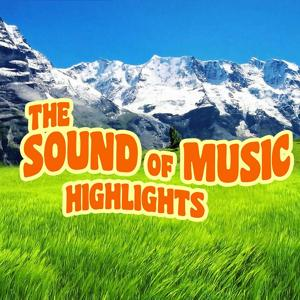 The Sound of Music Highlights