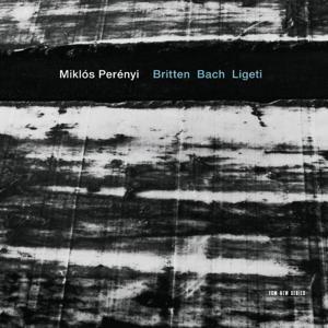 Britten / Bach / Ligeti