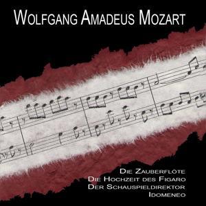 The Magic Flute (Zauberflöte); the Marriage of Figaro [Die Hochzeit Des Figaro]; Iomeneo - Cosi Fan Tutte