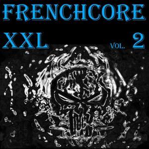 Frenchcore Xxl, Vol. 2