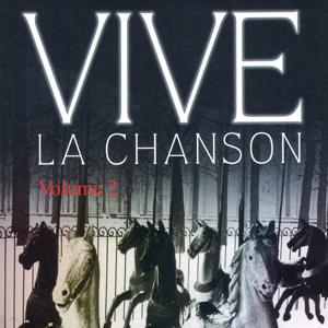 Vive La Chanson Vol. 2