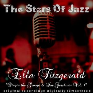 The Stars of Jazz: Singin the George & Ira Gershwin, Vol. 1