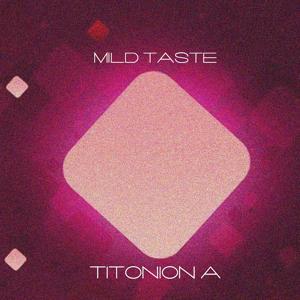 Mild Taste